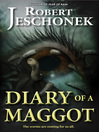 Diary of a Maggot (eBook)